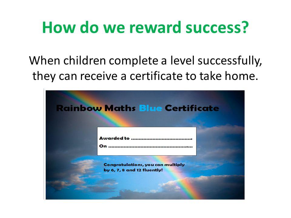 How do we reward success