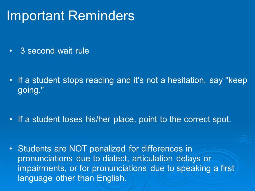 Important Reminders 3 second wait rule