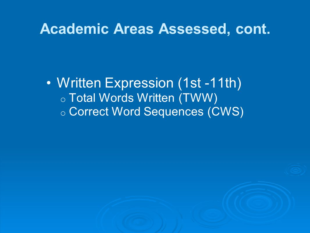 Academic Areas Assessed, cont.