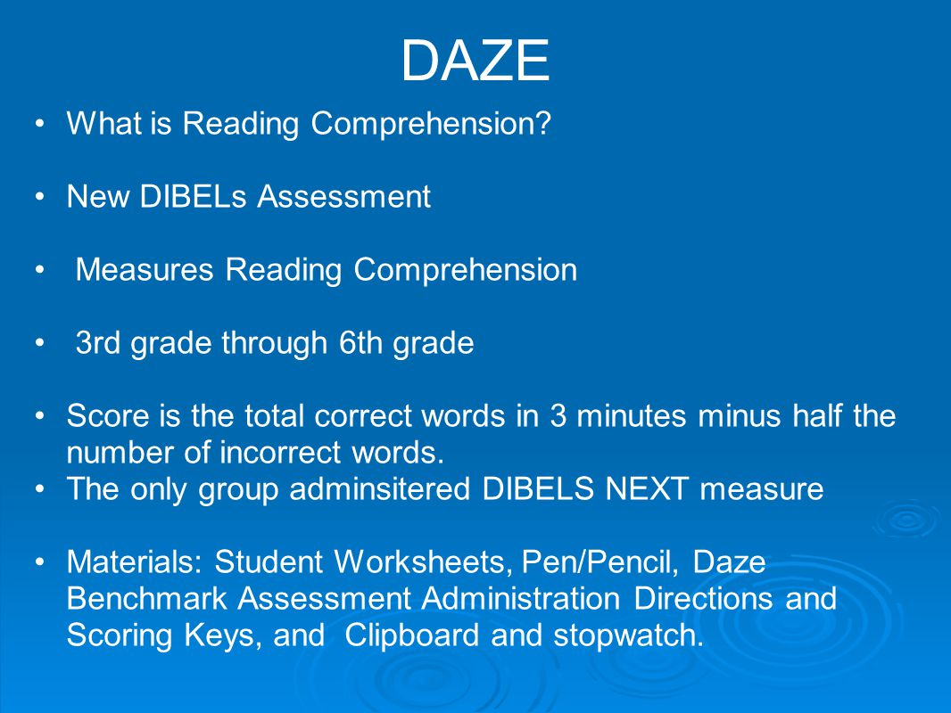 DAZE What is Reading Comprehension New DIBELs Assessment