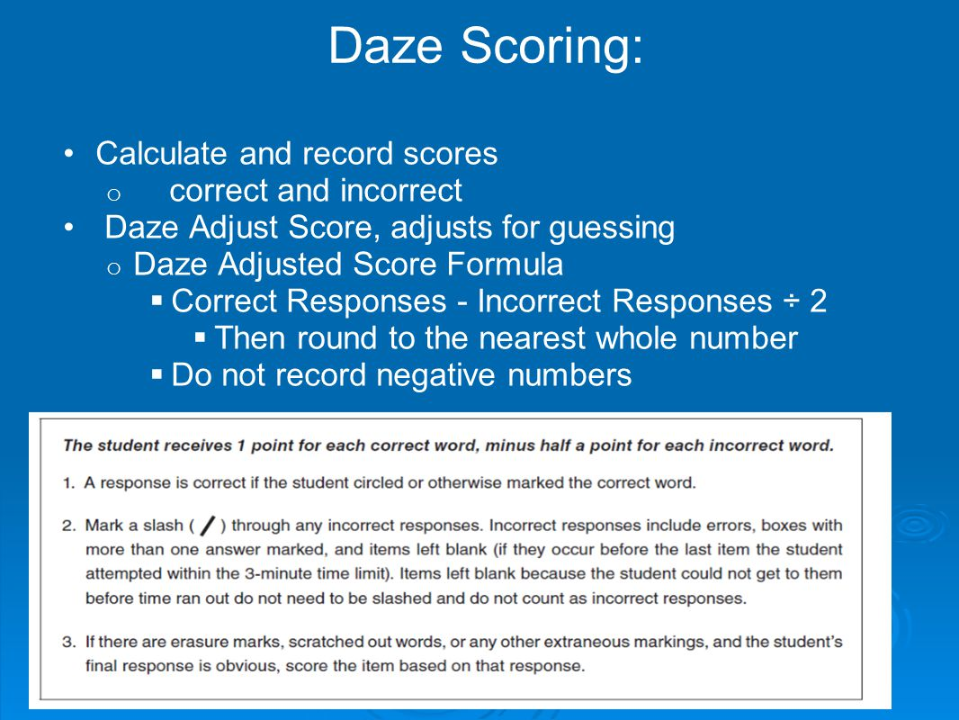 Daze Scoring: Calculate and record scores correct and incorrect