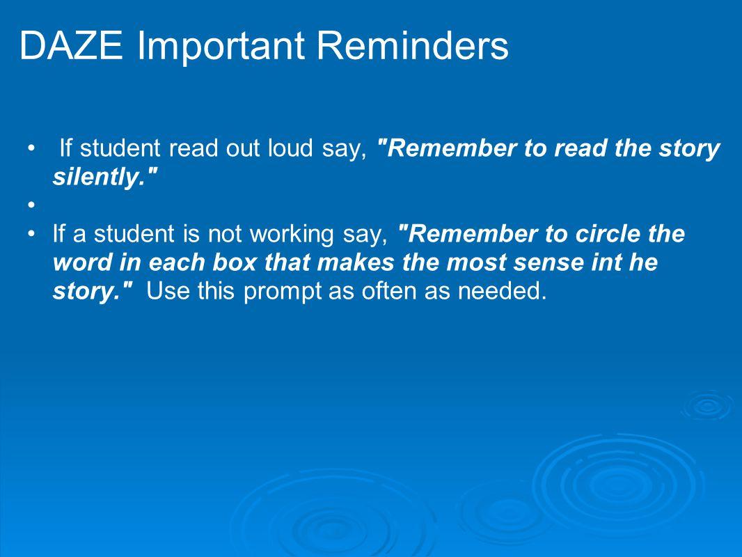 DAZE Important Reminders