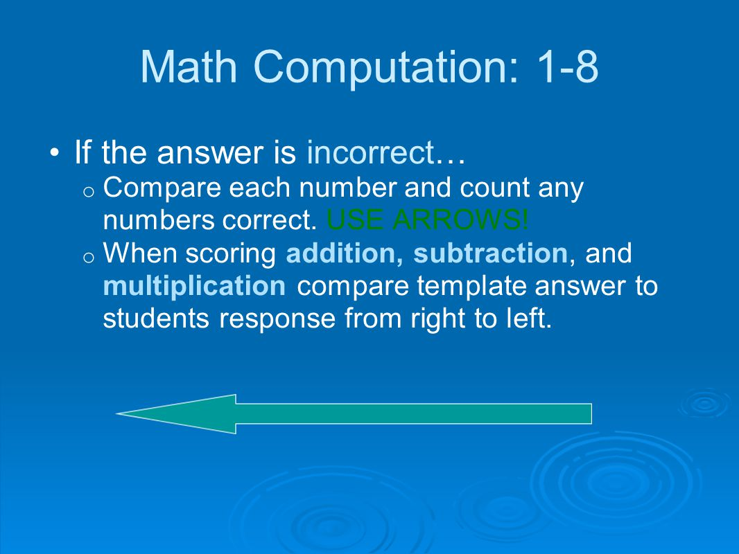 Math Computation: 1-8 If the answer is incorrect…