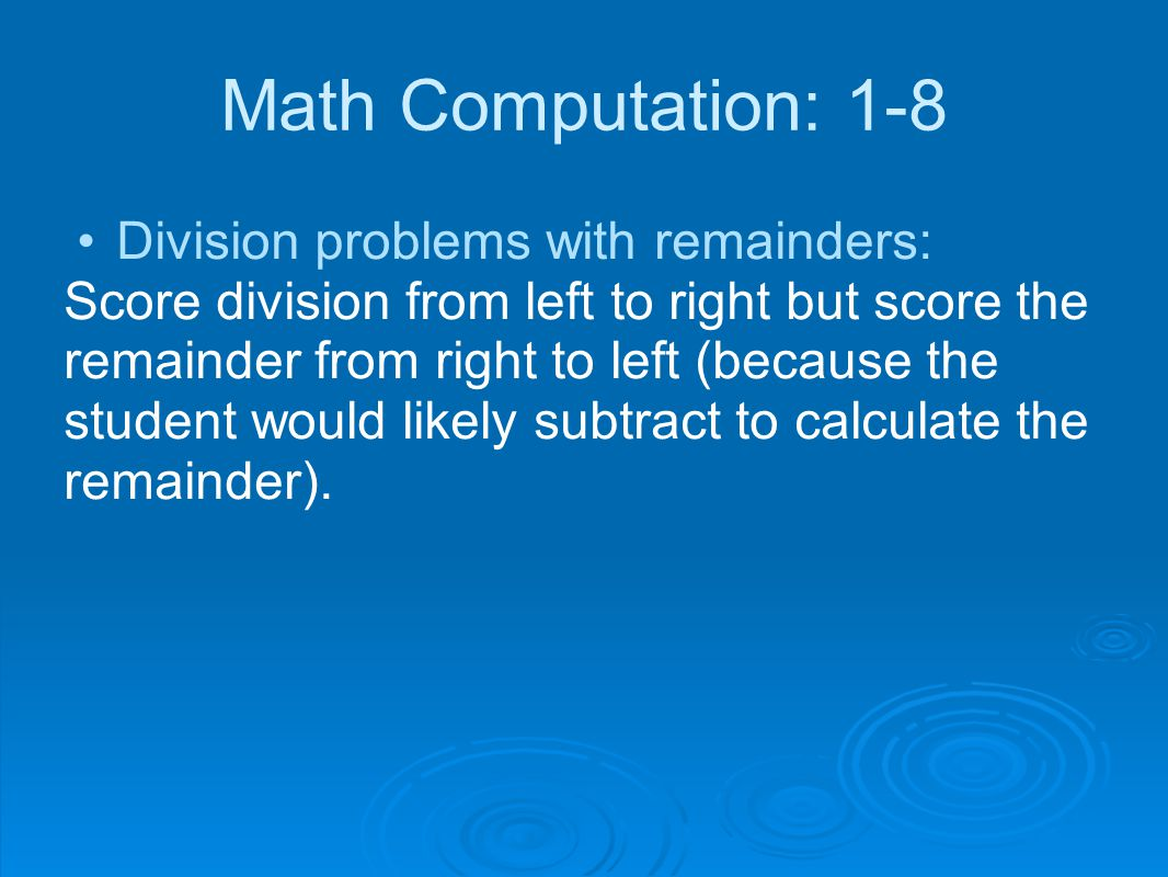 Math Computation: 1-8 Division problems with remainders:
