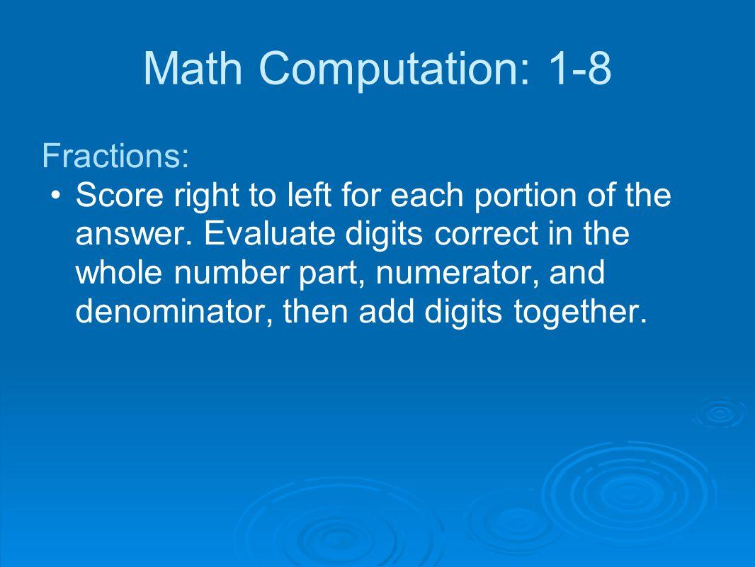 Math Computation: 1-8 Fractions: