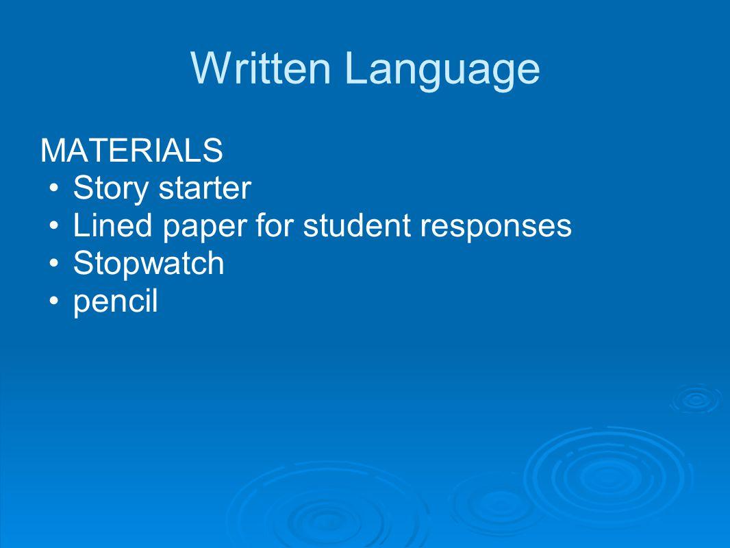 Written Language MATERIALS Story starter
