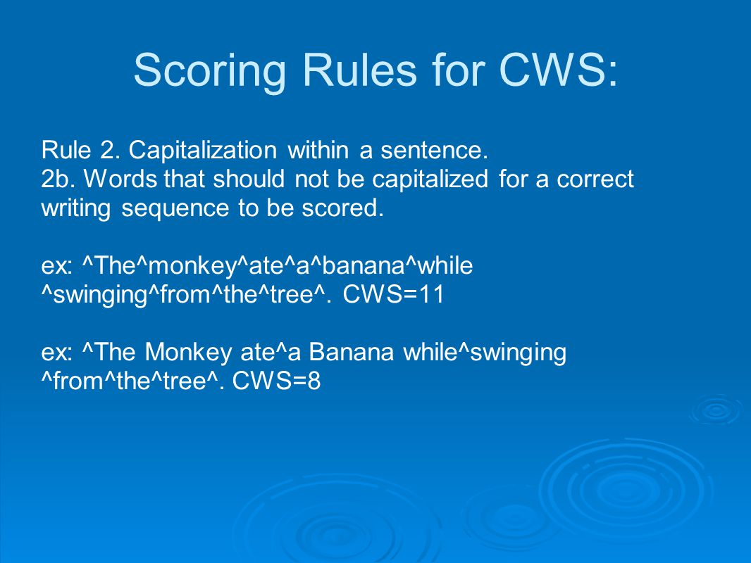Scoring Rules for CWS: Rule 2. Capitalization within a sentence.