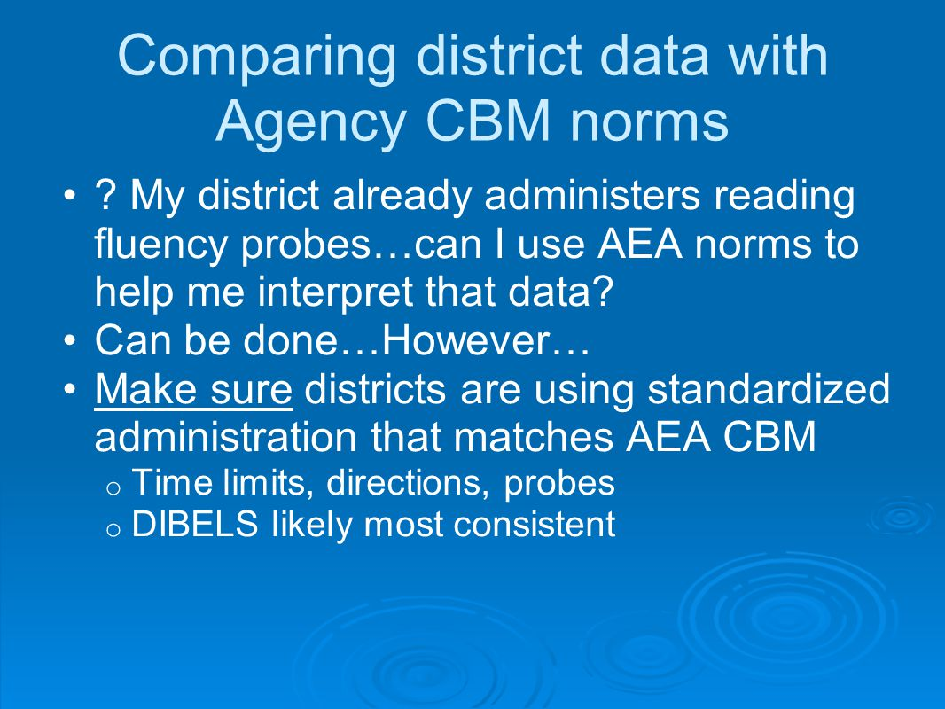 Comparing district data with Agency CBM norms