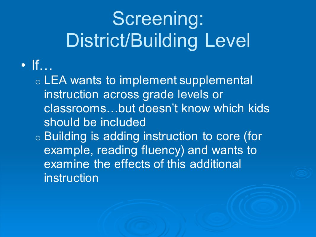 Screening: District/Building Level