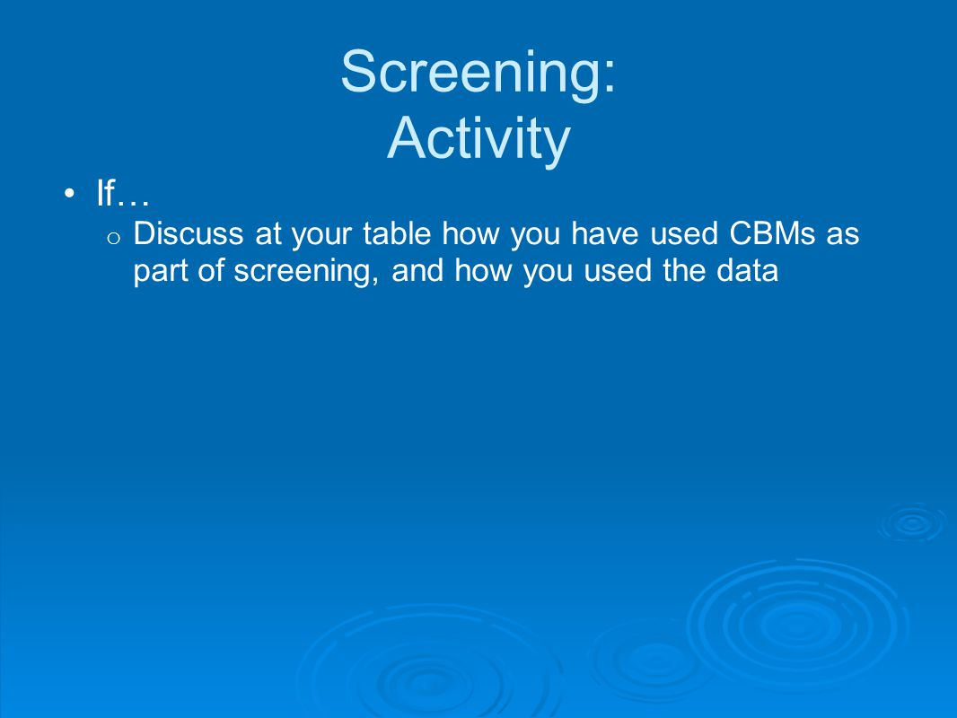 Screening: Activity If…