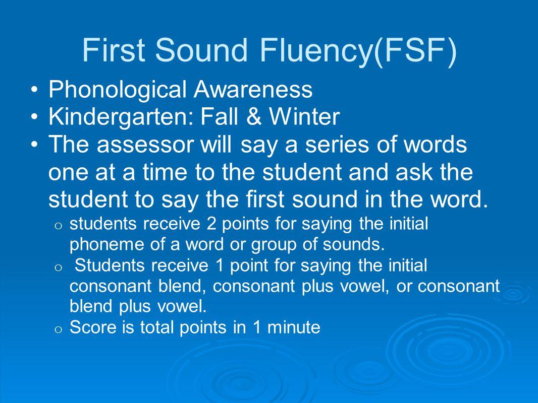 First Sound Fluency(FSF)