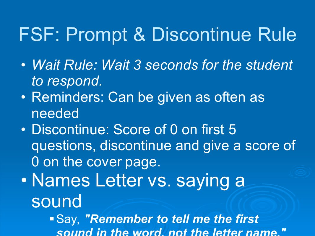 FSF: Prompt & Discontinue Rule