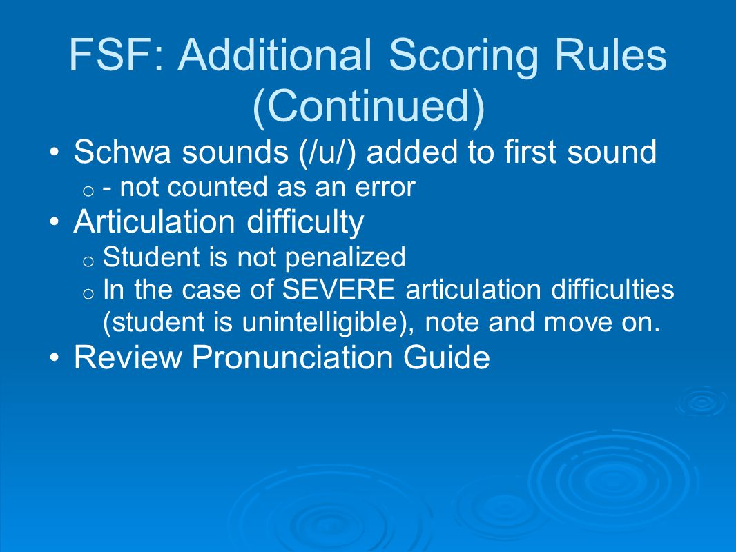 FSF: Additional Scoring Rules (Continued)