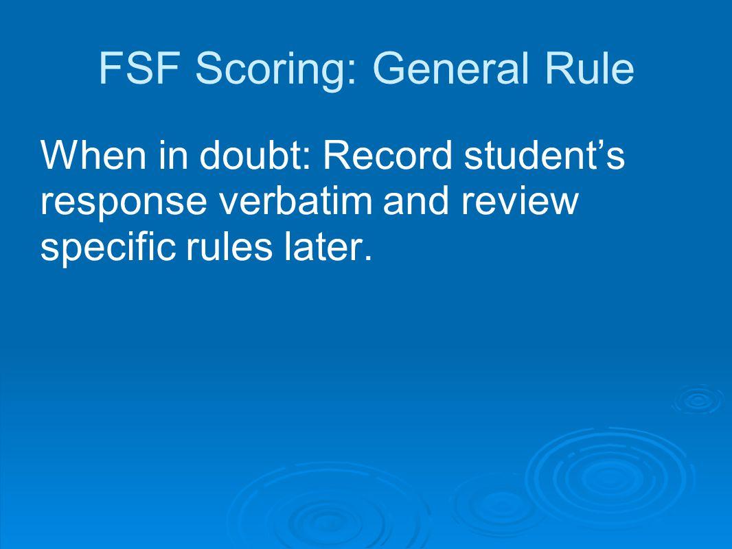 FSF Scoring: General Rule