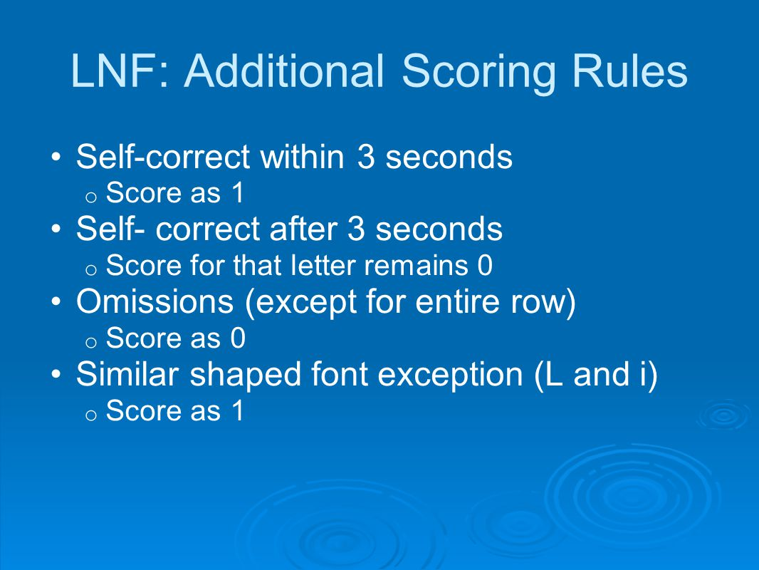 LNF: Additional Scoring Rules