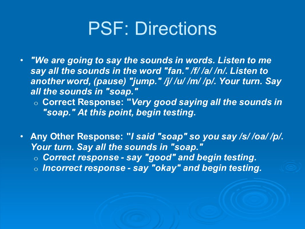 PSF: Directions