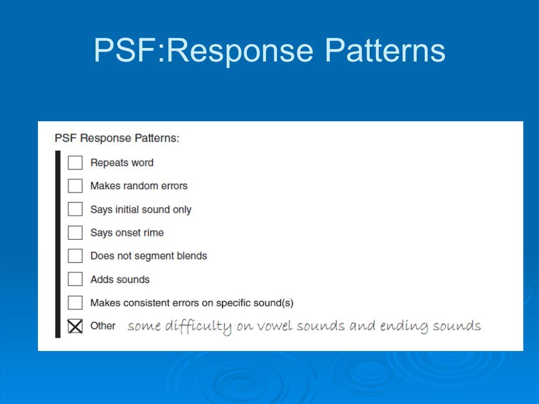 PSF:Response Patterns