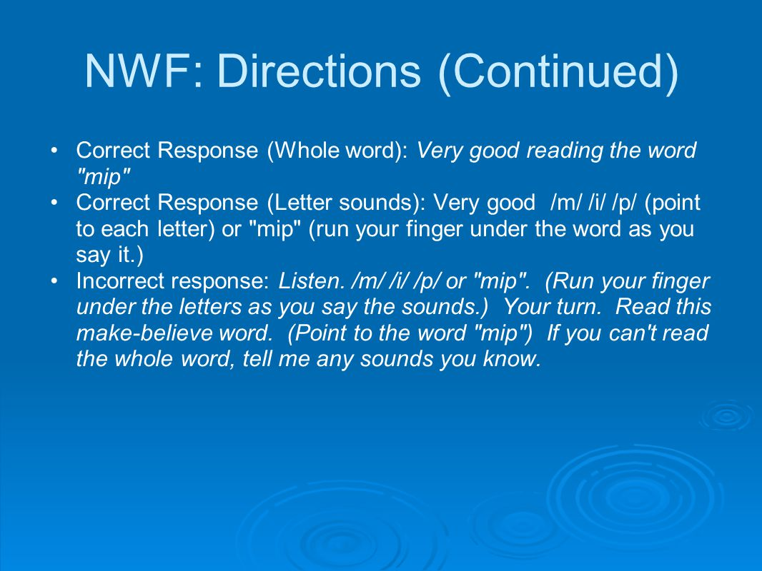 NWF: Directions (Continued)