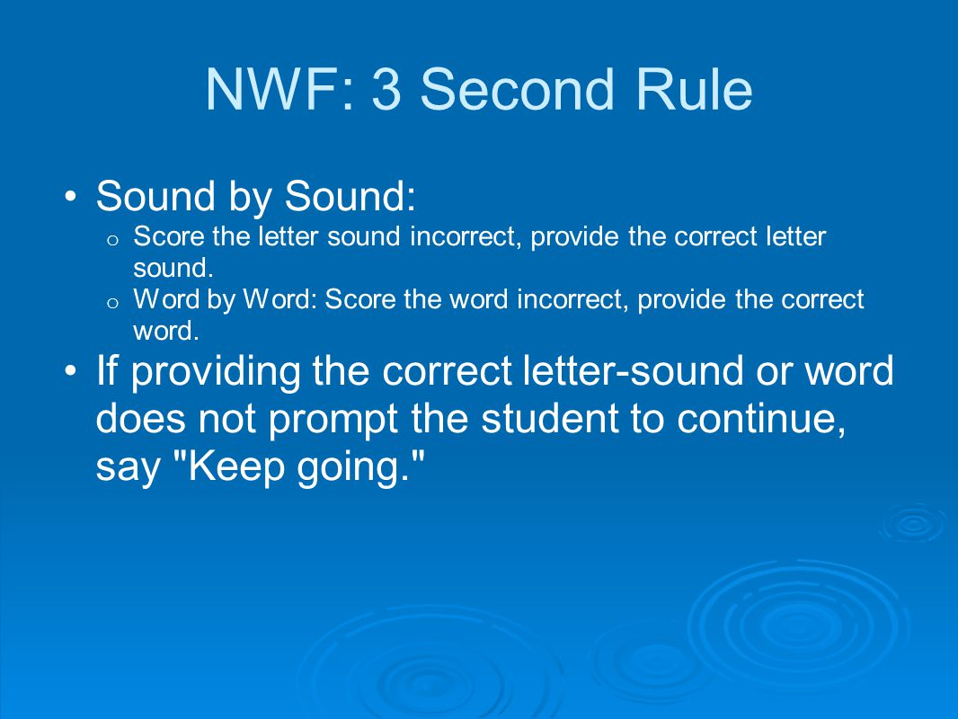NWF: 3 Second Rule Sound by Sound: