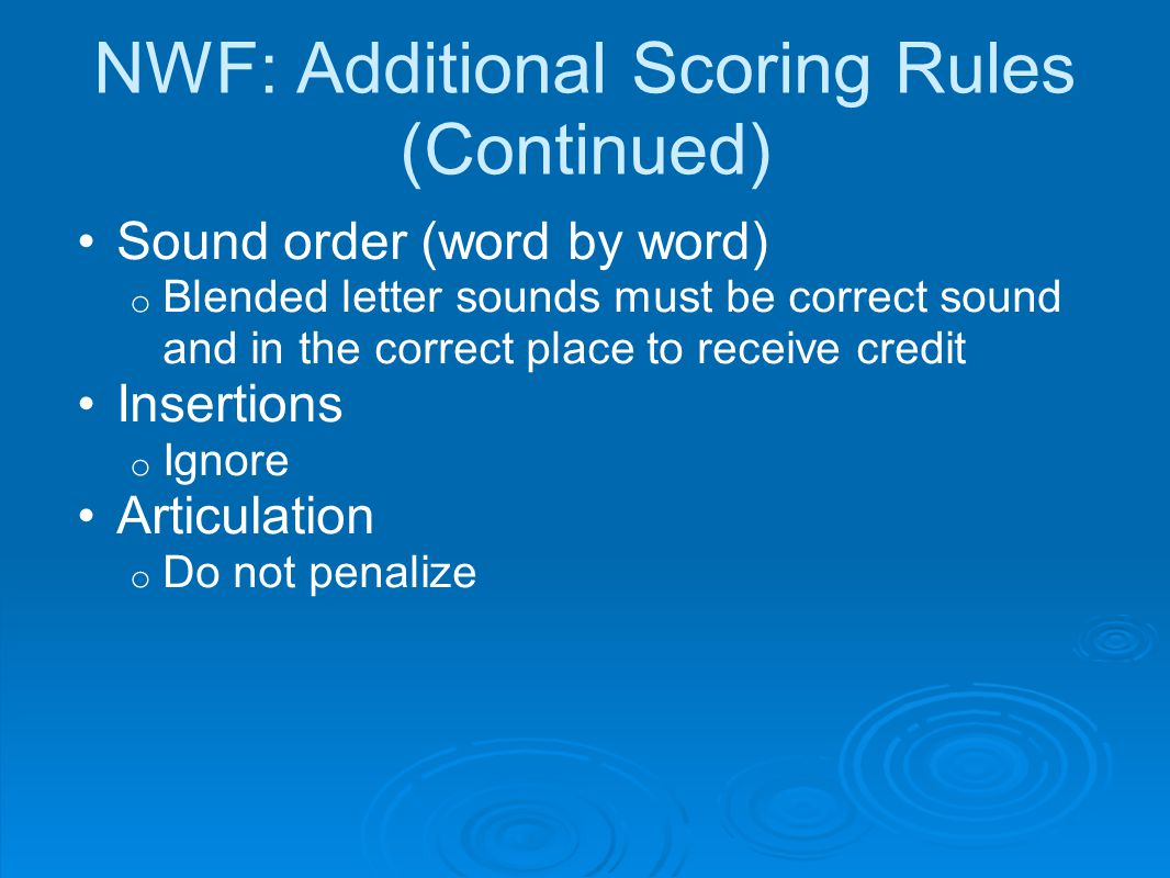NWF: Additional Scoring Rules (Continued)