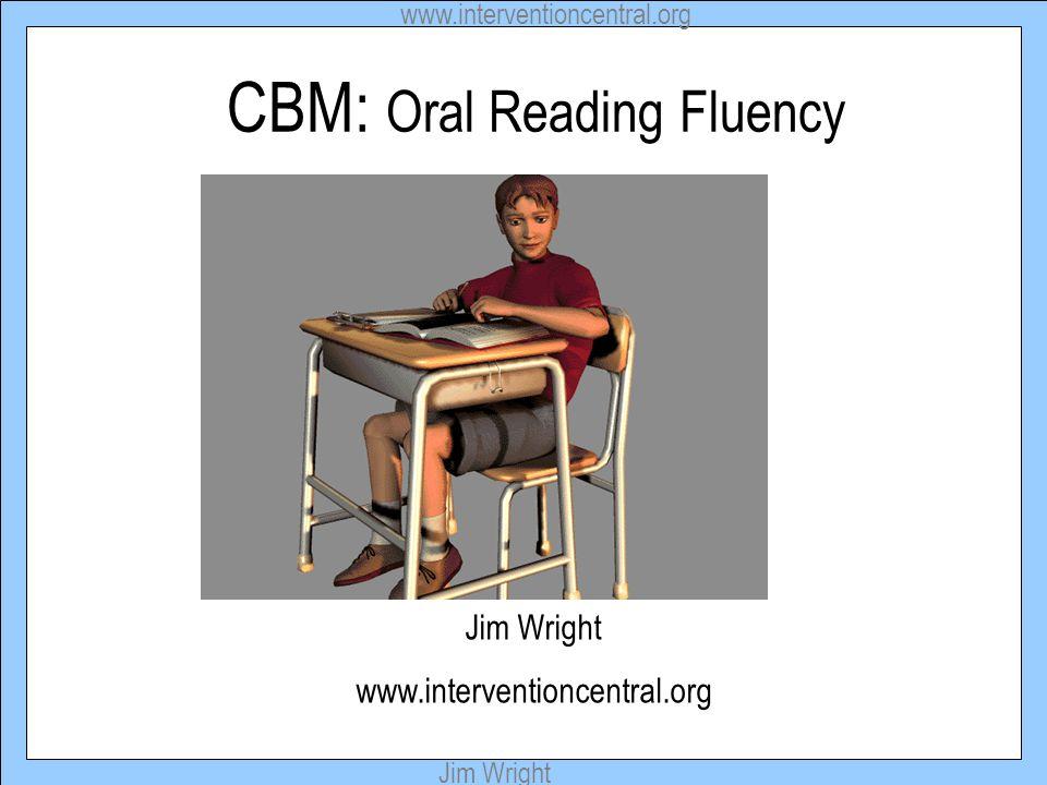 CBM: Oral Reading Fluency