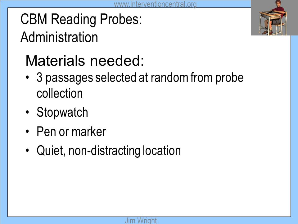 CBM Reading Probes: Administration