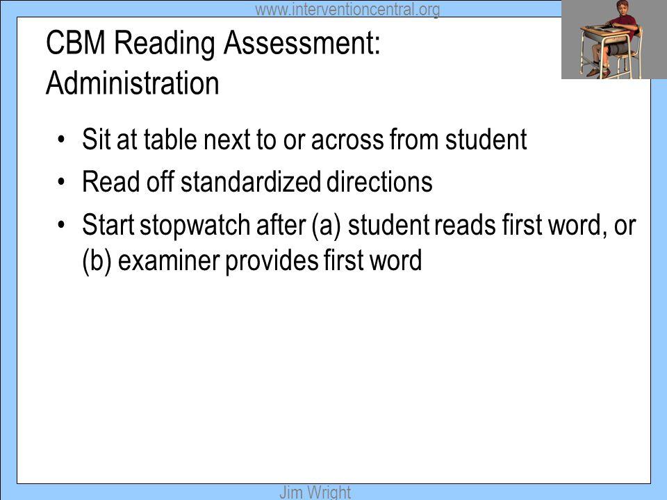 CBM Reading Assessment: Administration