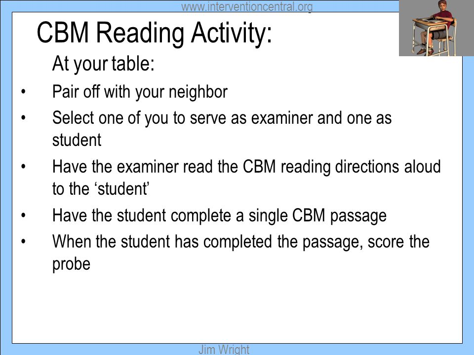 CBM Reading Activity: Pair off with your neighbor