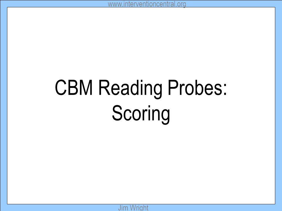 CBM Reading Probes: Scoring