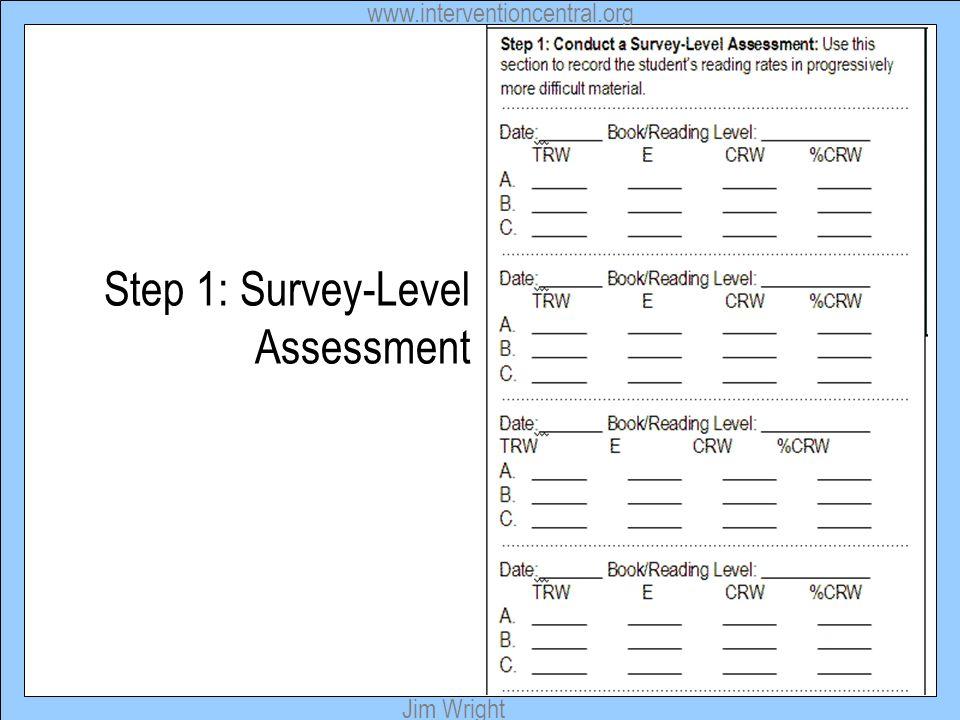 Step 1: Survey-Level Assessment