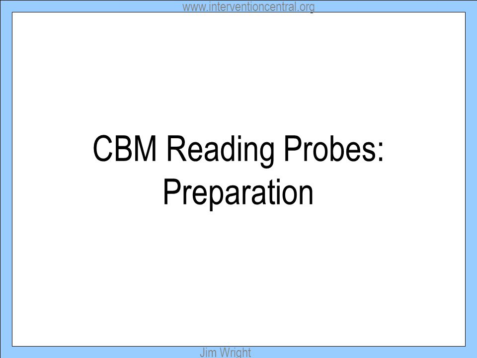 CBM Reading Probes: Preparation