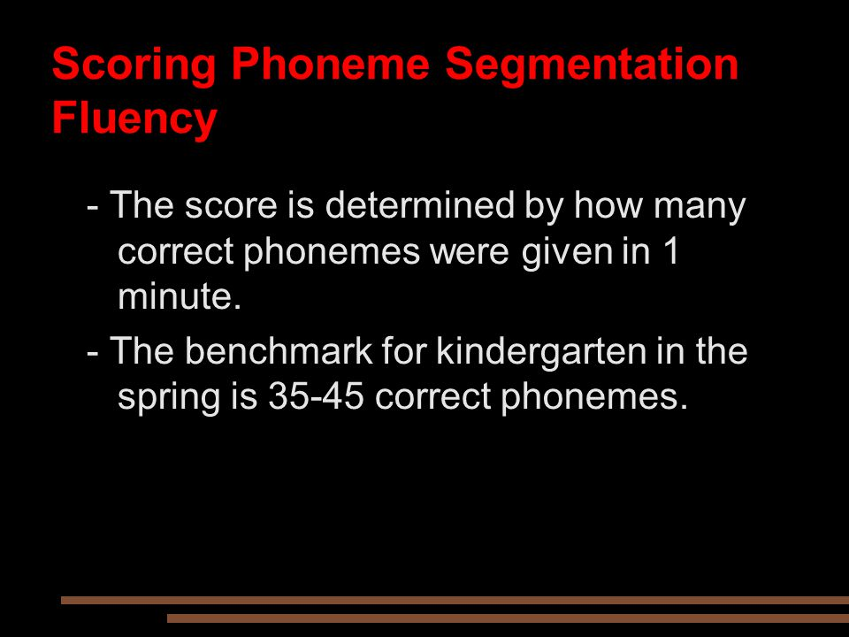 Scoring Phoneme Segmentation Fluency