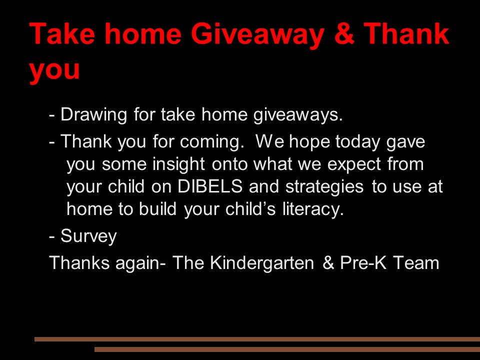 Take home Giveaway & Thank you