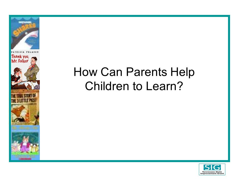 How Can Parents Help Children to Learn