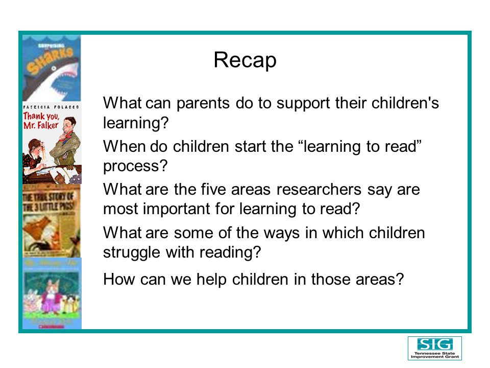 Recap What can parents do to support their children s learning