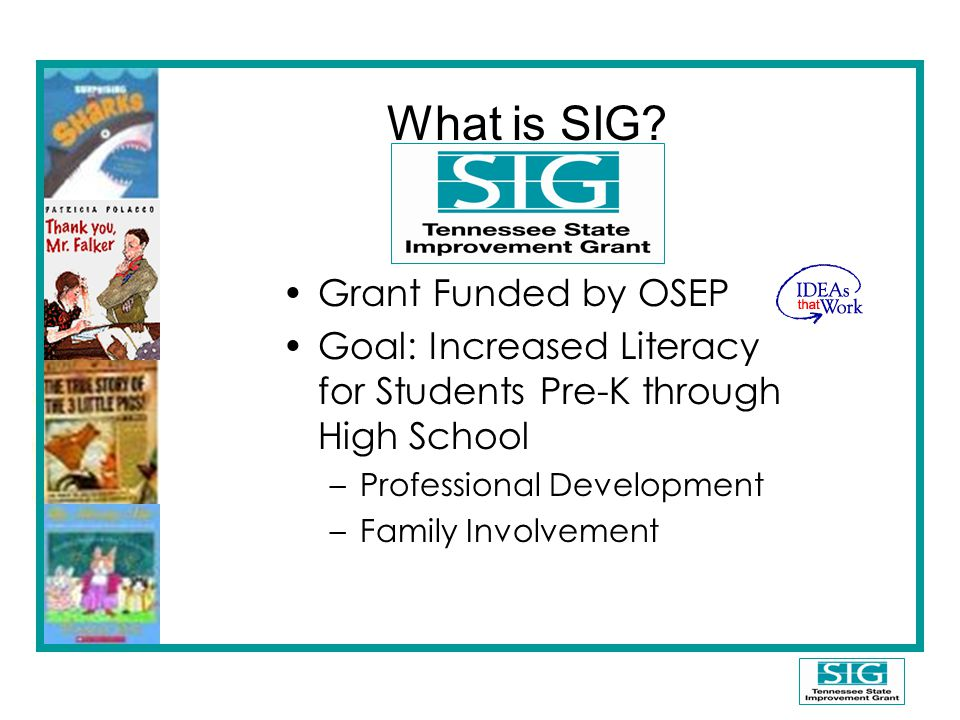 What is SIG Grant Funded by OSEP