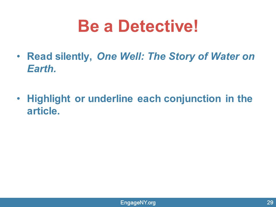 Be a Detective! Read silently, One Well: The Story of Water on Earth.