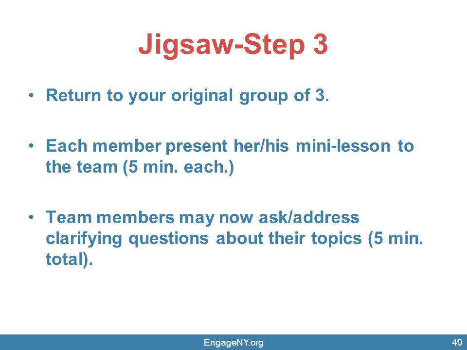 Jigsaw-Step 3 Return to your original group of 3.