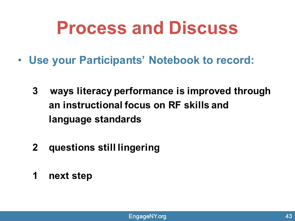 Process and Discuss Use your Participants' Notebook to record:
