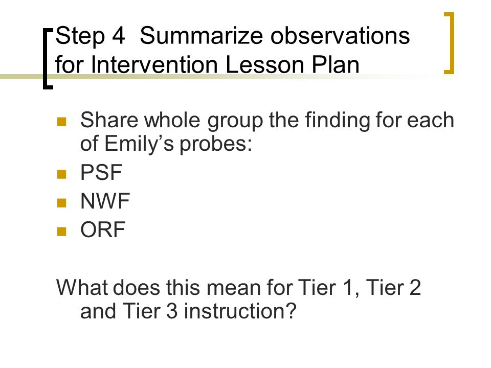Step 4 Summarize observations for Intervention Lesson Plan