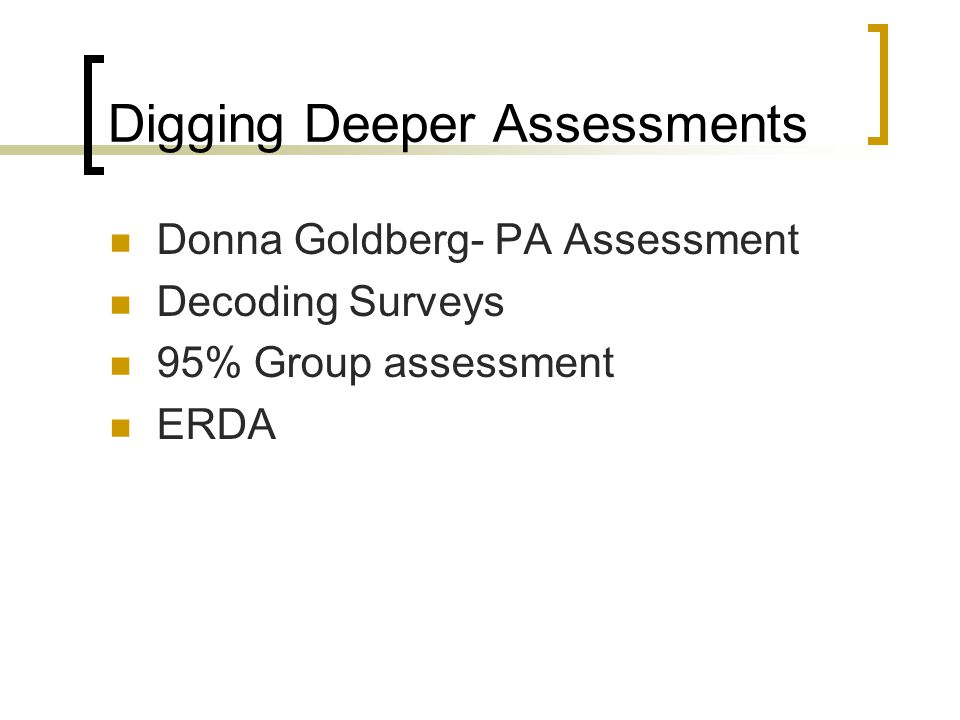 Digging Deeper Assessments