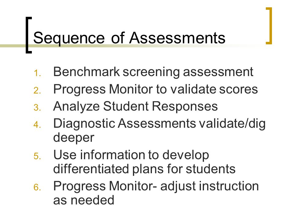 Sequence of Assessments