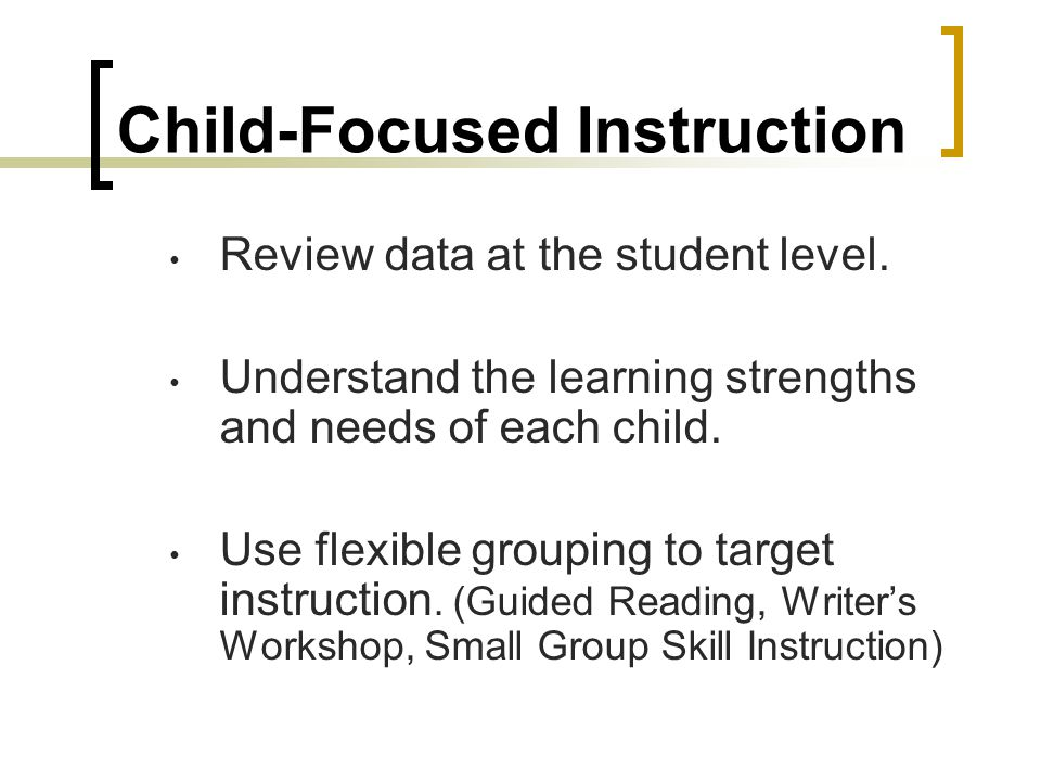 Child-Focused Instruction