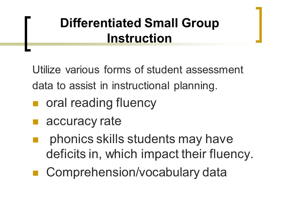 Differentiated Small Group Instruction