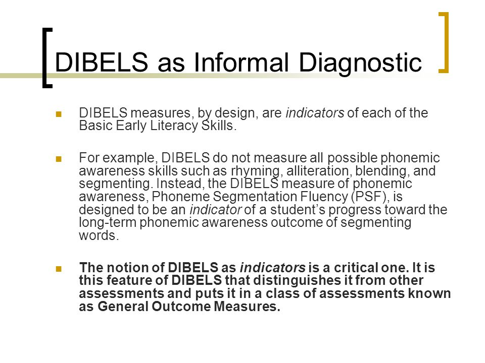 DIBELS as Informal Diagnostic