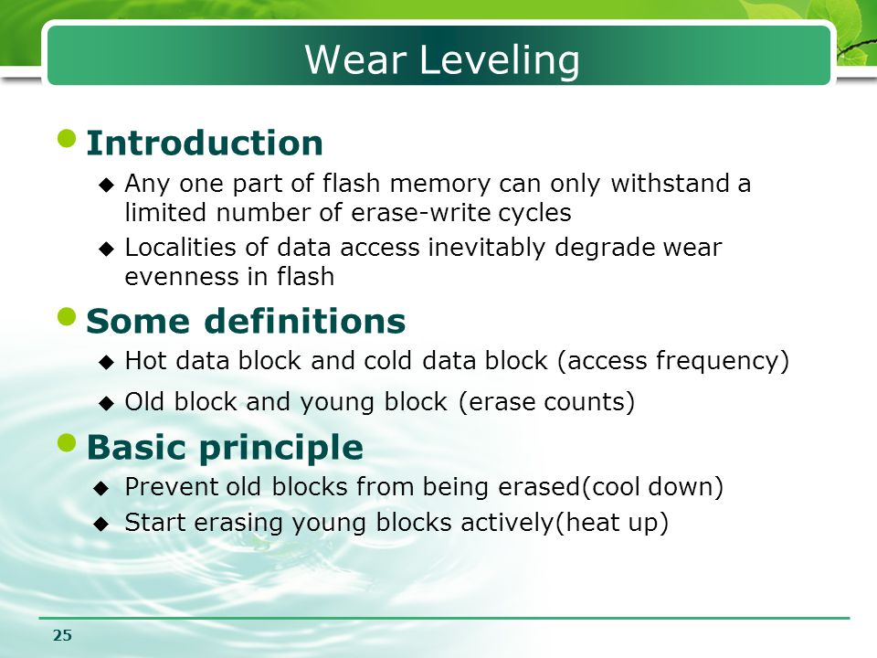 Wear Leveling Introduction Some definitions Basic principle