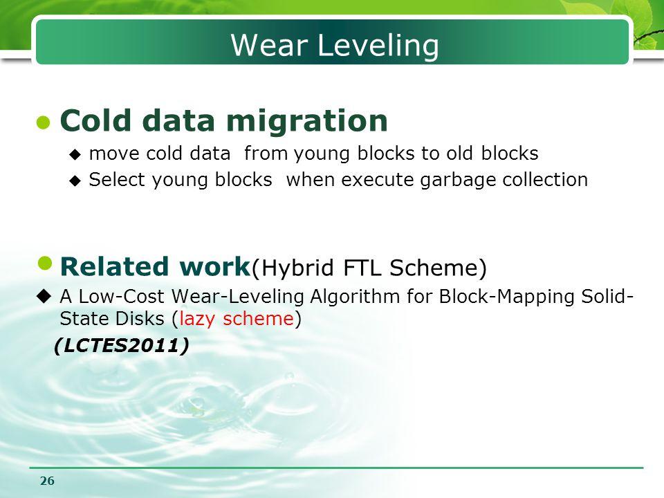 Wear Leveling Cold data migration Related work(Hybrid FTL Scheme)
