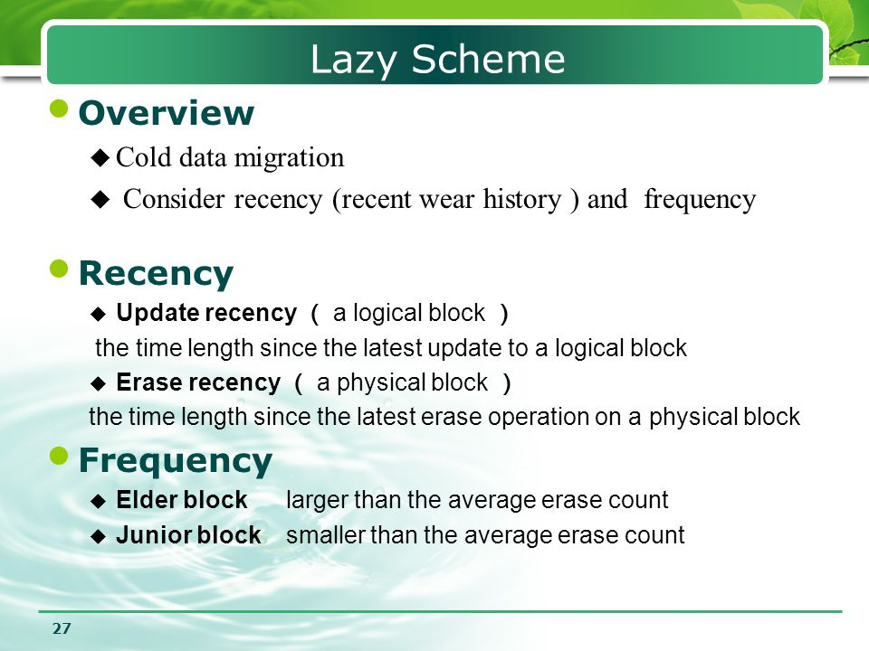 Lazy Scheme Overview Recency Frequency Cold data migration