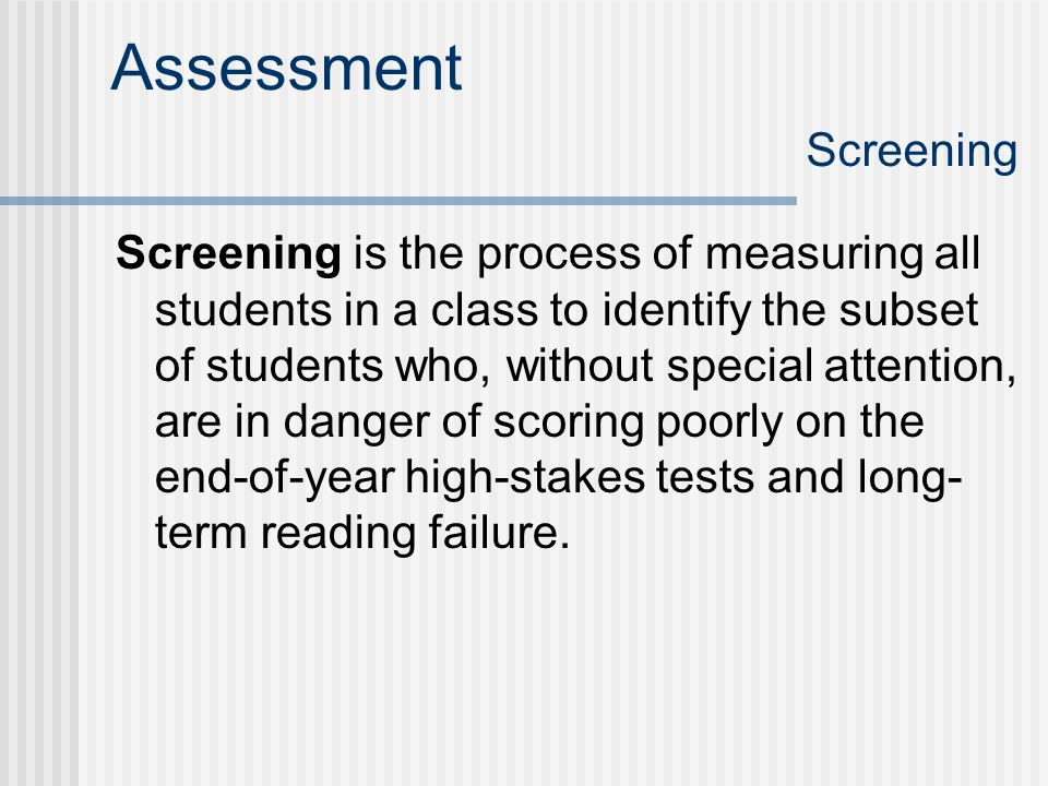 Assessment Screening