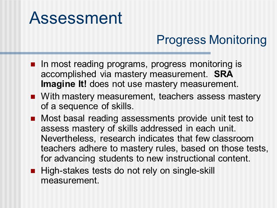 Assessment Progress Monitoring